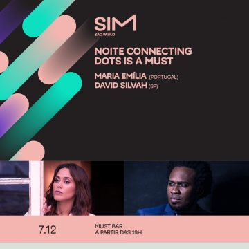 Noite Connecting Dots is a Must 07.12 | SIM São Paulo